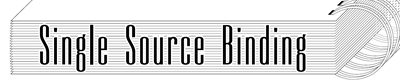 Single Source Binding